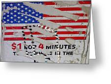 1 Dollar For Four Minutes Sign Telephone American Flag Eloy Arizona 2005 Greeting Card