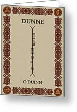 Dunne Written In Ogham Greeting Card