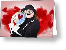 Eccentric Man Showing World Love By Cuddling Globe Greeting Card