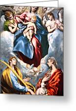 El Greco's Madonna And Child With Saint Martina And Saint Agnes Greeting Card