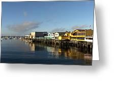 Fishermans Wharf In Monterey Bay Greeting Card