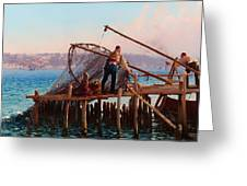 Fishermen Bringing In The Catch Greeting Card