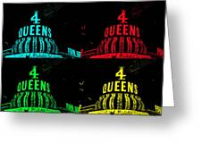 Four Queens Greeting Card