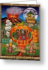 Freaky Tiki Tombs Greeting Card