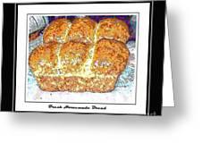 Fresh Homemade Bread Greeting Card