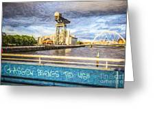 Glasgow Belongs To Us Greeting Card
