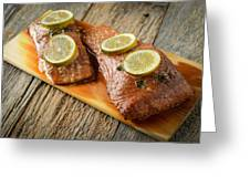 Grilled Salmon Cooked On A Cedar Plank Greeting Card