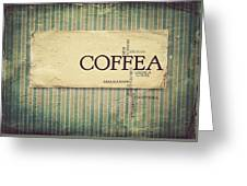 It's Coffee Time Greeting Card