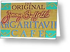 Jimmy Buffetts Margaritaville Cafe Sign The Original Greeting Card