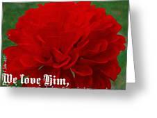 1 John 4 19 Floral Greeting Card