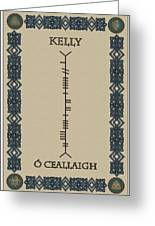 Kelly Written In Ogham Greeting Card