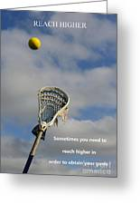 Lacrosse Reach Higher Greeting Card