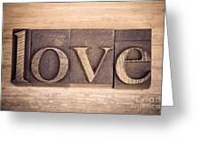 Love In Printing Blocks Greeting Card