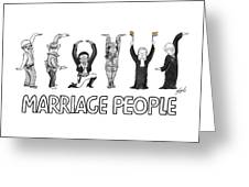 Marriage People Greeting Card