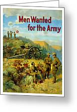 Men Wanted For The Army Greeting Card