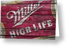 Miller High Life Greeting Card