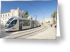 Modern Tram In Central Jerusalem Israel Greeting Card