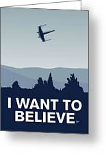 My I Want To Believe Minimal Poster-xwing Greeting Card