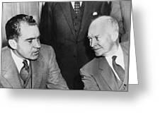 President Eisenhower And Nixon Greeting Card