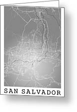 San Salvador Street Map - San Salvador El Salvador Road Map Art  Greeting Card