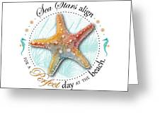 Sea Stars Align For A Perfect Day At The Beach Greeting Card