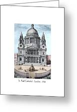 St. Paul Cathedral - London - 1792 Greeting Card