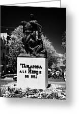 Tarragona Als Herois De 1811 Sculpture On Rambla Nova Avenue In Central Tarragona Catalonia Spain Greeting Card