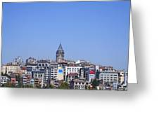 The Galata Tower And Istanbul City Skyline In Turkey   Greeting Card