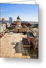 The Gendarmenmarkt And German Cathedral In Berlin Greeting Card