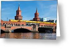 The Oberbaum Bridge In Berlin Germany Greeting Card