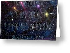 The Sight Of The Stars Makes Me Dream Greeting Card