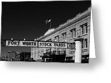The Stock Yards Of Fort Worth Greeting Card