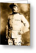 Theodore Roosevelt 1898 Greeting Card
