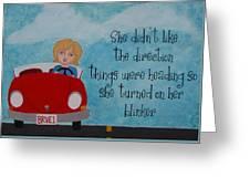 Turned On Her Blinker Greeting Card