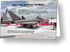 Wars And Rumours Of Wars Greeting Card