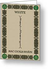 White Written In Ogham Greeting Card