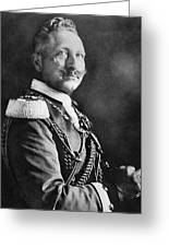 Wilhelm II (1859-1941) Greeting Card