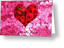 With All My Heart... Greeting Card