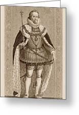 James I Of England James Vi Of Scotland Greeting Card
