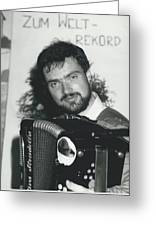 103 Hours Playing On His Accordion Greeting Card