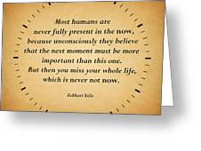 116- Eckhart Tolle Greeting Card