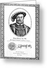 Henry Viii (1491-1547) Greeting Card