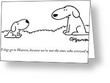 All Dogs Go To Heaven Greeting Card