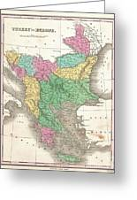 1827 Finley Map Of Turkey In Europe Greece And The Balkans Greeting Card