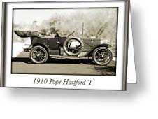 1910 Pope Hartford T Greeting Card