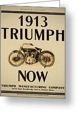1913 Triumph Now Greeting Card