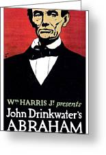 1919 - John Drinkwater's Play Abraham Lincoln Theatrical Poster - Color Greeting Card