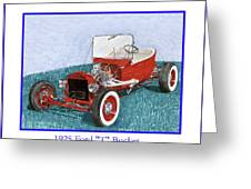 1925 Ford Hot Rod T-bucket Greeting Card