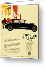 1927 - Chrysler Imperial Model 80 Automobile Advertisement - Color Greeting Card
