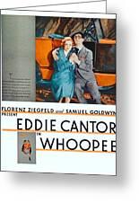 1930 - Whoopee - Movie Poster - Eddie Cantor - Florenz Ziegfield - Samuel Goldwyn - Color Greeting Card